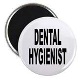 "Dental Hygienist 2.25"" Magnet (10 pack)"