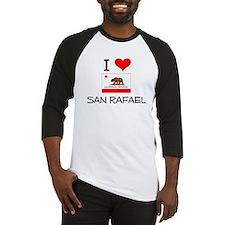 I Love San Rafael California Baseball Jersey