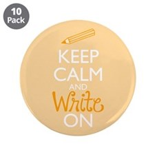 "Keep Calm and Write On 3.5"" Button (10 pack)"