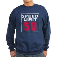 Speed Limit 50 Sweatshirt