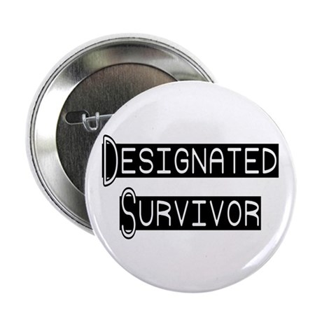 "Designated Survivor 2.25"" Button (100 pack)"