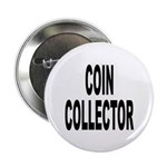 Coin Collector Button