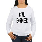 Civil Engineer (Front) Women's Long Sleeve T-Shirt