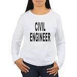 Civil Engineer (Front) Women's Long Sleeve T-Shirt