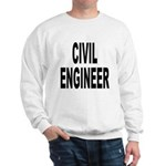 Civil Engineer (Front) Sweatshirt