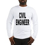 Civil Engineer (Front) Long Sleeve T-Shirt