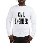 Civil Engineer (Front) Long Sleeve T-Shirt