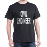 Civil Engineer (Front) Dark T-Shirt