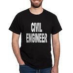 Civil Engineer (Front) Dark T-Shirt