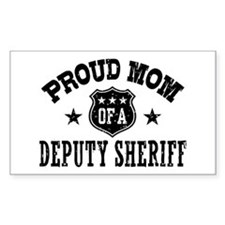 Proud Mom of a Deputy Sheriff Decal