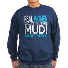 Real Women Do It In The Mud (Aqua Mud Slut) Sweats