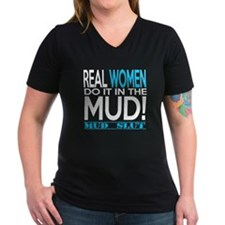 Real Women Do It In The Mud (Aqua Mud Slut) T-Shir