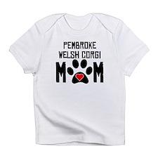 Pembroke Welsh Corgi Mom Infant T-Shirt