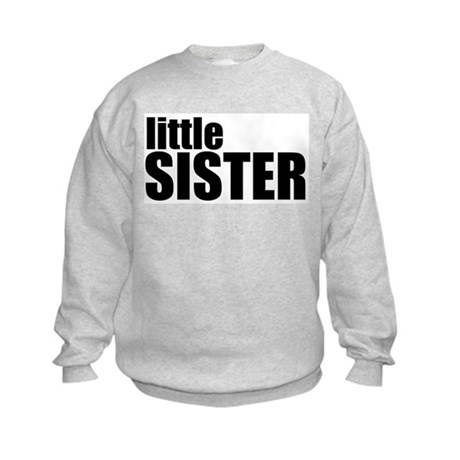 Little Sister Kids Sweatshirt