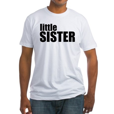 Little Sister Fitted T-Shirt
