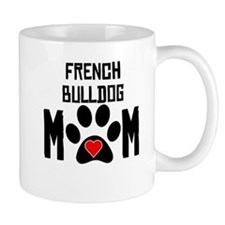 French Bulldog Mom Mugs