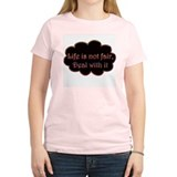 Not Fair Women's Pink T-Shirt