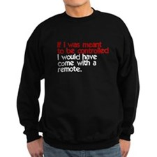 If I was Meant Sweatshirt