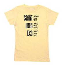 Start - Use - Do Girl's Tee