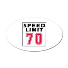 Speed Limit 70 Wall Decal