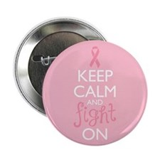 "Keep Calm and Fight On 2.25"" Button (10 pack)"