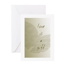 Love is a Gift Greeting Cards