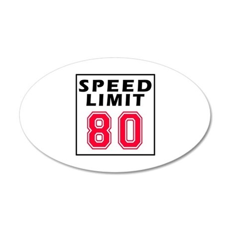 Speed Limit 80 35x21 Oval Wall Decal