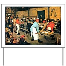 Bruegel - Peasant Wedding, 1568 Yard Sign
