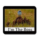 I'm The Boss Mousepad 
