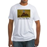 I'm The Boss Fitted T-Shirt