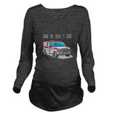 ambulence copy.png Long Sleeve Maternity T-Shirt