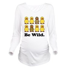 Be Wild Ducks.png Long Sleeve Maternity T-Shirt