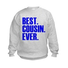 Best Cousin Ever Sweatshirt