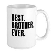 Best Brother Ever Mugs