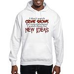 Crime Shows Hooded Sweatshirt