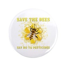 "Save The Bees 3.5"" Button"