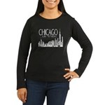 Chicago My Town Women's Long Sleeve Dark T-Shirt