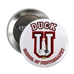 """What the Duck University 2.25"""" Button (10 pack)"""