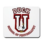 What the Duck University Mousepad