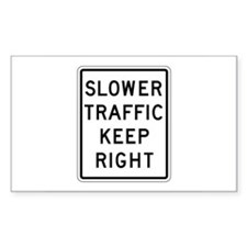 Slower Traffic Keep Right - USA Sticker (Rectangul