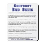 Contract Bud Selig Mousepad