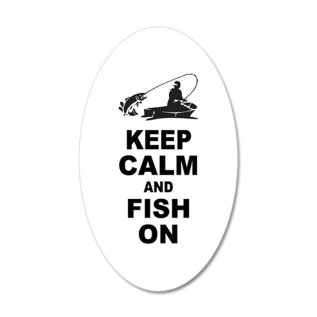 Keep Calm and Fish On 20x12 Oval Wall Decal