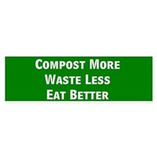 Compost More Bumper Bumper Sticker