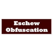 Eschew Obfuscation Bumper Car Sticker
