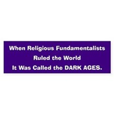 Dark Ages Bumper Bumper Sticker