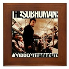 The SubHumans - Incorrect Thoughts   A Framed Tile