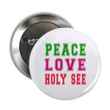 "Peace Love Holy See 2.25"" Button (100 pack)"