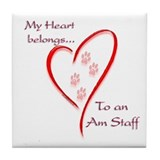 Am Staff Heart Belongs Tile Coaster