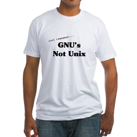 GNU's Not Unix Fitted T-Shirt