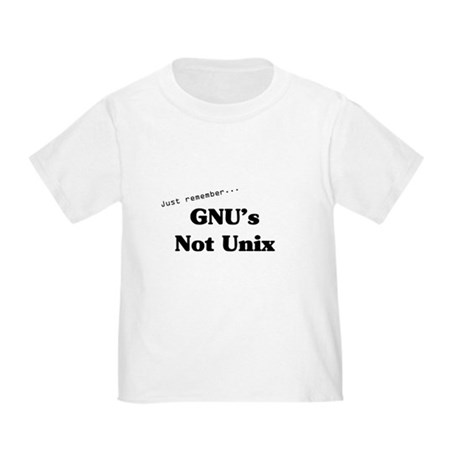 GNU's Not Unix Toddler T-Shirt